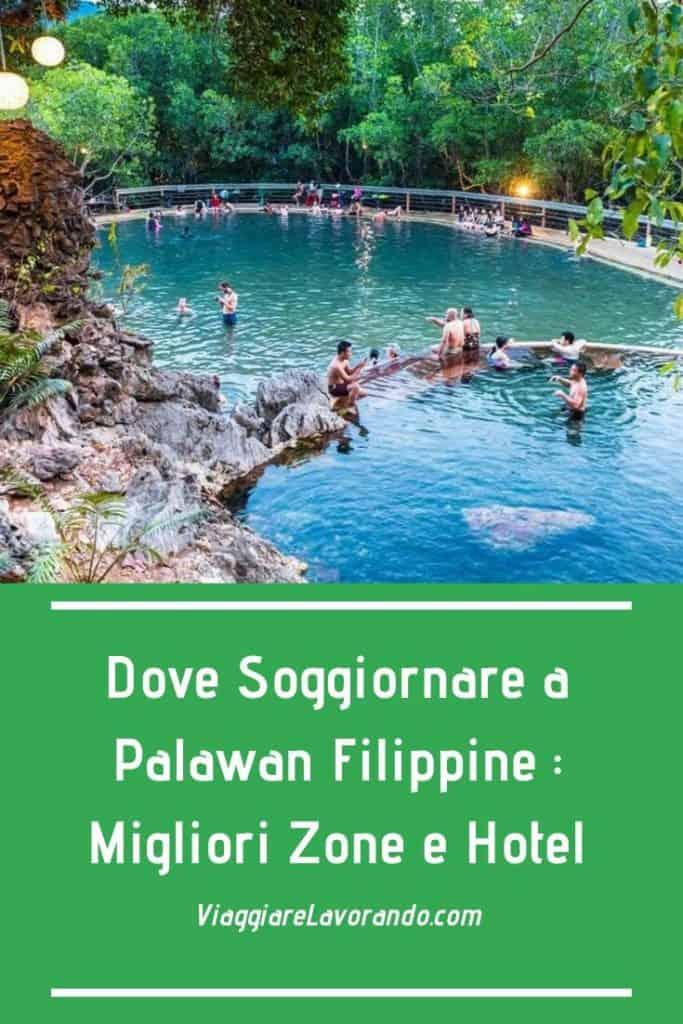 Dove Soggiornare a Palawan Filippine : Migliori Zone e Hotel